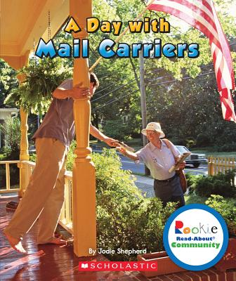 A Day With Mail Carriers By Kimmelman, Leslie