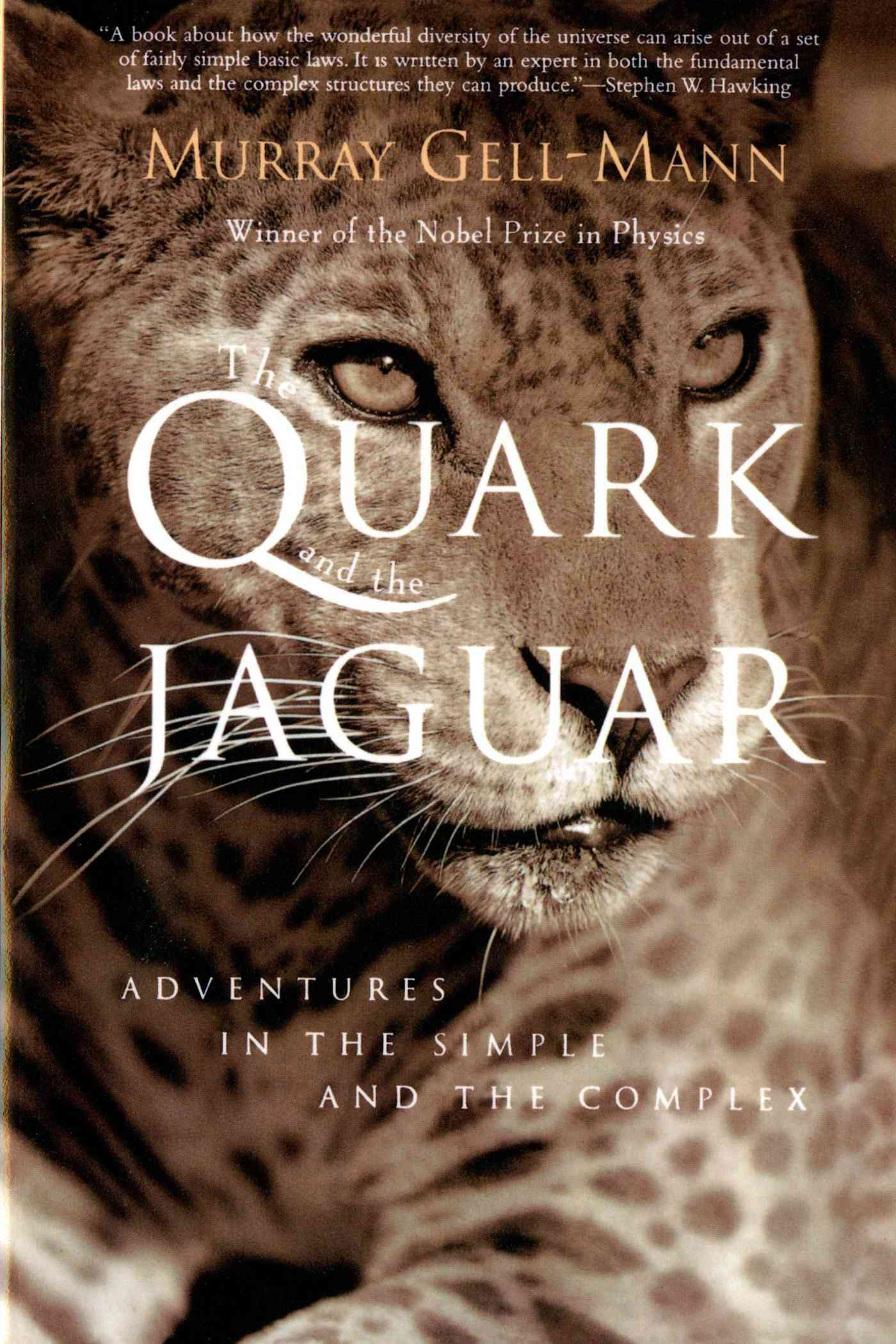 The Quark and the Jaguar By Gell-Mann, Murray