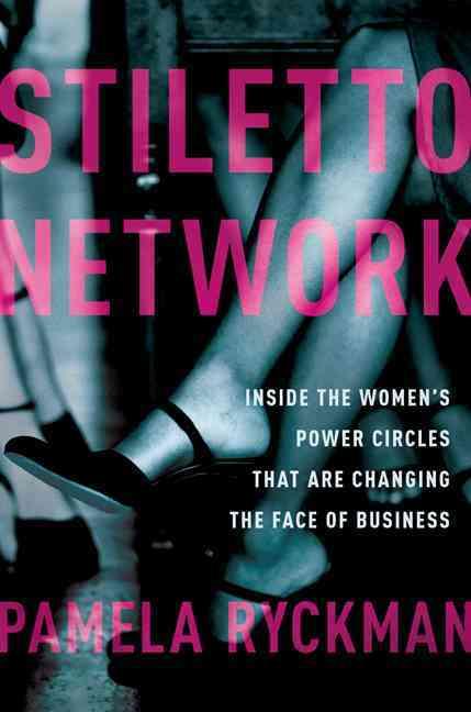 Stiletto Network By Ryckman, Pamela